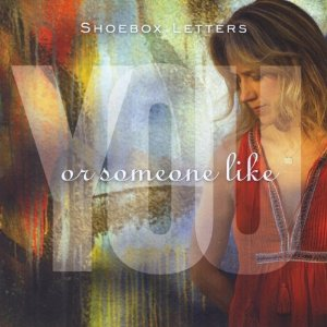 "Shoebox Letters' ""Someone Like You"""