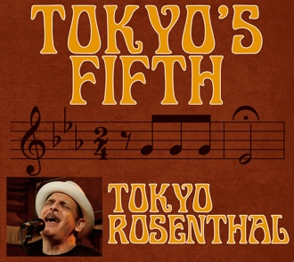 "Tokyo Rosenthal's ""Tokyo's Fifth"""